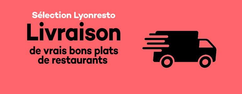 restaurant Restaurant Livraison à domicile Lyon