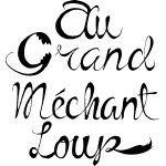 Le restaurant Au Grand Méchant Loup à Lyon recommandé