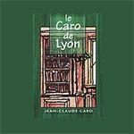 Le restaurant Le Caro de Lyon à Lyon recommandé